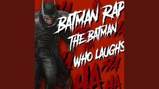 Batman Rap (The Batman Who Laughs)
