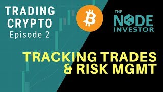Trading Crypto Ep2 - Overview of the Trading Documentation Process
