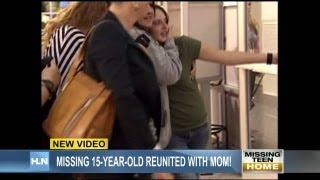 Exclusive: Missing 15-year-old reunited with mom