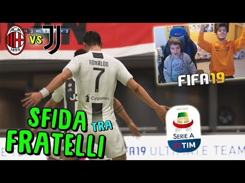 MILAN vs JUVENTUS - BIG MATCH SERIE A TRA FRATELLI! - Fifa 19