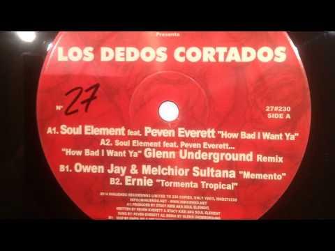 Soul Element feat Peven Everett - How Bad I want Ya - MND27#230