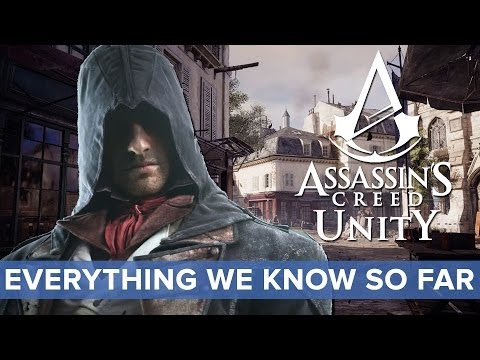 Assassin's Creed Unity: everything we know so far - Eurogamer