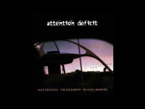 Attention Deficit (1998) Full Album