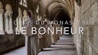 Échos du monastère - Le bonheur