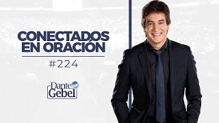 Dante Gebel #224 | Conectados en oración