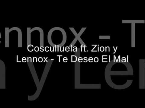 ZION Y LENOX te deseo el mal