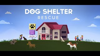 Dog Shelter Rescue
