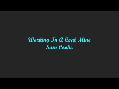 Working In A Coal Mine (Trabajando En Una Mina De Carbón) - Sam Cooke (Lyrics - Letra)