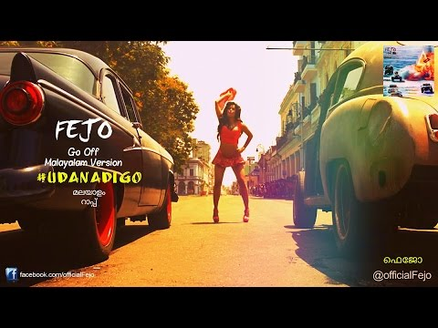 Fejo - Udanadi Go (Malayalam Rap)   Fate of the Furious Promo Song - Go Off Remix (official video)