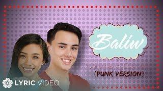 Maymay & Edward - Baliw Punk Version (Official Lyric Video)