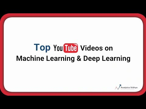 10 Powerful Videos on Machine Learning and Deep Learning
