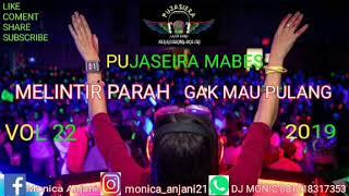 FUNKOT HARD PUJASEIRA MELINTIR PARAH 2019 VOL 22 ™ DJ MONIC ™
