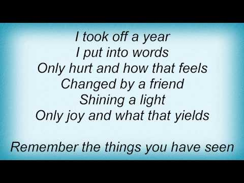 Denison Witmer - Remember The Things You Have Seen Lyrics