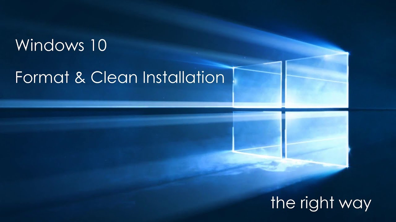 Free Upgrade to Windows 10 – Clean Install with Format Method ...