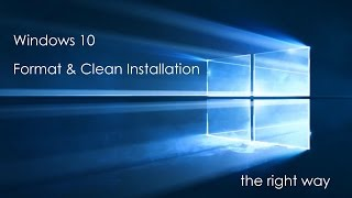 Free Upgrade to Windows 10 � Clean Install with Format Method