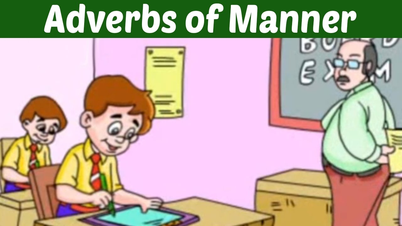The Adverbs Of Manner Learn Basic English Grammar Kids