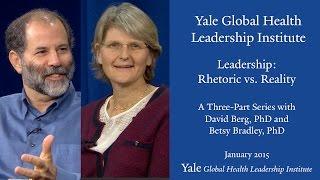 Leadership Series: Rhetoric vs. Reality, segment 1