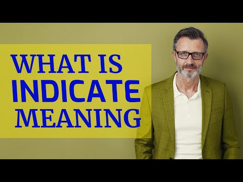 Indicate | Meaning of indicate