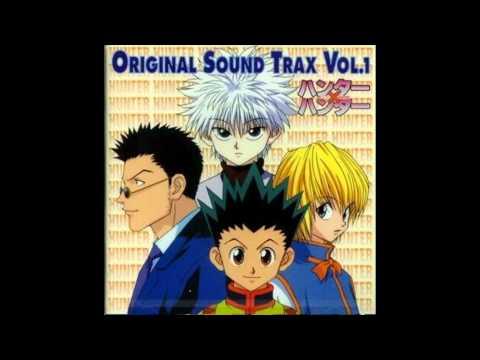 Hunter x hunter OST 1 - Track 01 Hunter X Hunter no Tema ~ Densetsu
