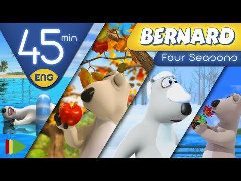 Bernard Bear | Four Seasons | 45 minutes