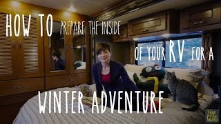 RV Tip - Preṗare the Inside of an RV for Freezing Winter Weather