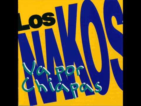 Los Nakos-Los dos Mexicos.