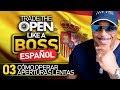 Trade The Open Like A Boss! - Parte 3 Español