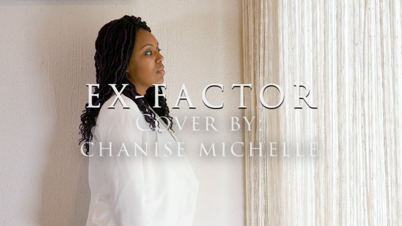 Lauryn Hill - Ex-Factor (Chanise Michelle Cover Video)