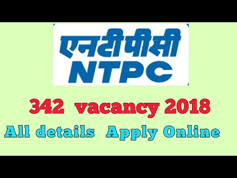 National Thermal Power Cooperation (NTPC)recruitment 2018