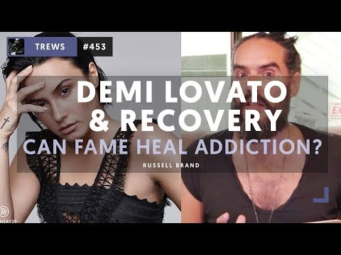 Demi Lovato & Recovery - Can Fame Heal Addiction? | The Trews [E453]