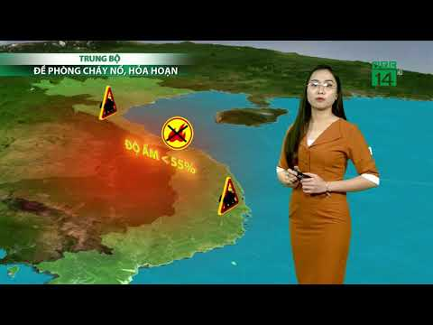 Thời tiết 6h 19/08/2019: Nguy cơ xảy ra cháy nổ, hỏa hoạn cao ở miền Trung | VTC14