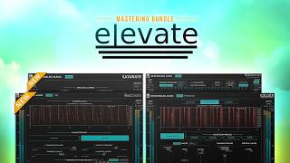 Introducing Elevate Mastering Bundle v1.5