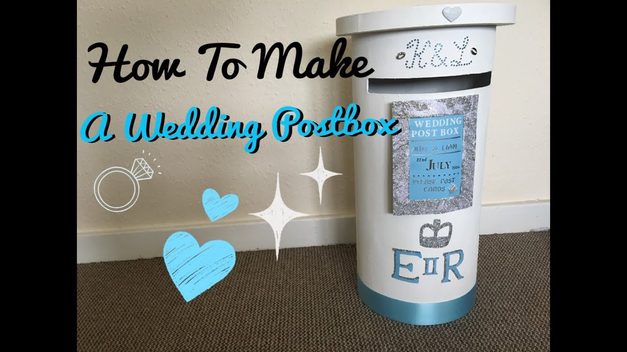 How To Make A Wedding Postbox
