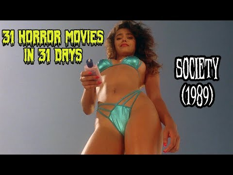 Society (1989) - 31 Horror Movies in 31 Days