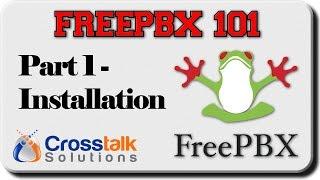 FreePBX 101 - Part 1 - Installation (updated video)