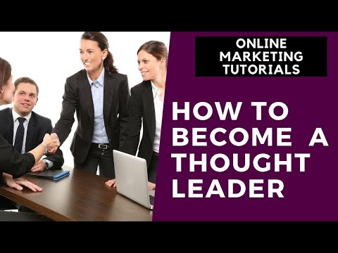 Online Marketing Tutorial For Beginners Part 6 | How to Become a Thought Leader thumbnail