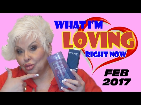 What I'm Loving Right Now: February 2017