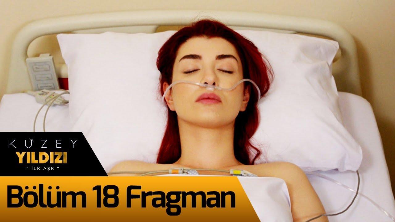 Kuzey Yıldızı İlk Aşk 18. Bölüm Fragman