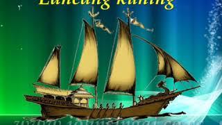 Lancang Kuning Lagu Rakyat Riau