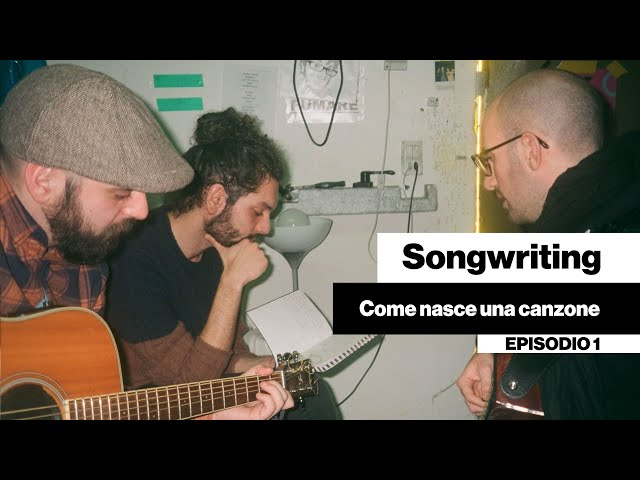 Songwriting - Come nasce una canzone [DENTRO LA BAND #01]