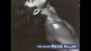Rene Klijn - Mr.Blue