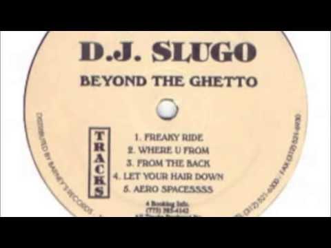 Dj Slugo - Freaky Ride