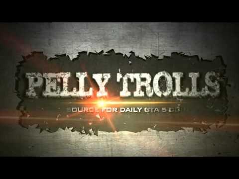 PELLY TROLLS - new intro