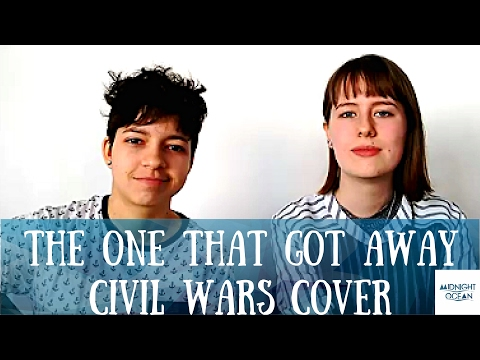 Midnight Ocean - The One That Got Away (Civil Wars cover)