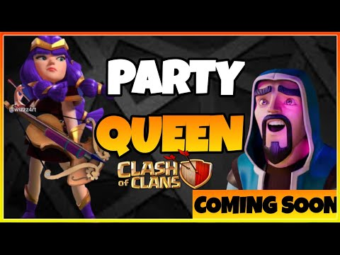 Clash Of Clans Upcoming Update – Anniversary Update? | Party Queen Is Coming in Clash of Clans?