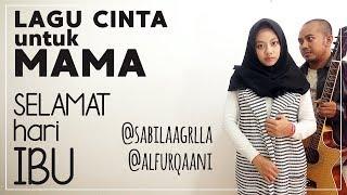 Kenny - Lagu Cinta Untuk Mama (Cover by @alfurqaani feat. @sabilaagrlla)