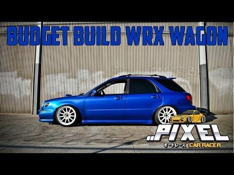 15 Budget Build Subaru Wrx Wagon Pixel Car Racer
