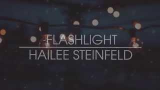 Flashlight by Hailee Steinfeld Lyrics