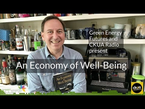 195A. What if we had An Economy of Well-Being - CKUA