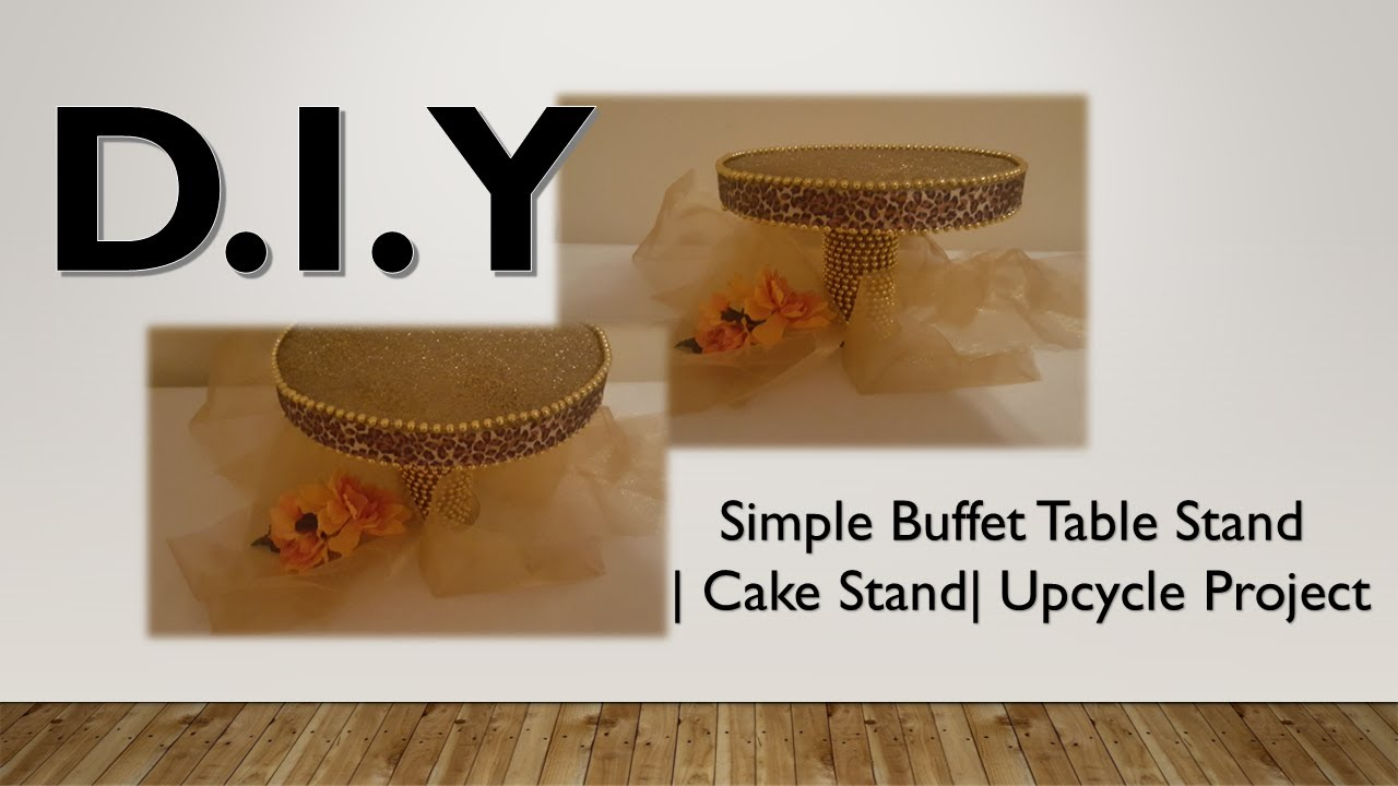 diy how to make a simple candy buffet stand cake stand upcycle rh youtube com candy buffet backdrop stand candy buffet backdrop stand